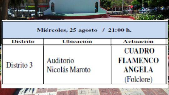 Miércoles, 25 agosto / 21:00 h. Distrito 3 Auditorio Jardín de Málaga. Alcalde Nicolás Maroto Actuación CUADRO FLAMENCOANGELA (Folclore)